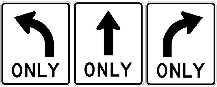 Left, Straight, or Right Turn only