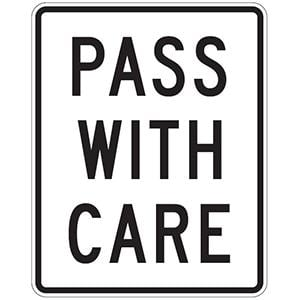 Pass With Care